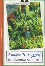 Il giardino segreto - Frances H. Burnett | Libro | Itacalibri