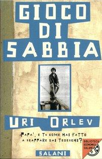 Gioco di sabbia - Uri Orlev | Libro | Itacalibri