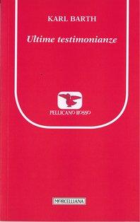 Ultime testimonianze - Karl Barth  | Libro | Itacalibri
