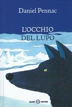 L'occhio del lupo - Daniel Pennac   Libro   Itacalibri
