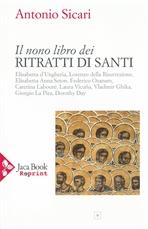 Il nono libro dei Ritratti di Santi - Antonio Maria Sicari | Libro | Itacalibri