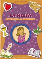 La messa spiegata ai bambini - Silvia Vecchini | Libro | Itacalibri