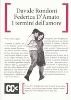 I termini dell'amore - Davide Rondoni, Federica D'Amato | Libro | Itacalibri