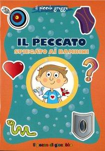 Il peccato spiegato ai bambini - Barbara Baffetti | Libro | Itacalibri