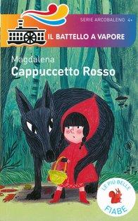 Cappuccetto rosso - Magdalena | Libro | Itacalibri