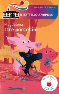 I tre porcellini - Magdalena | Libro | Itacalibri