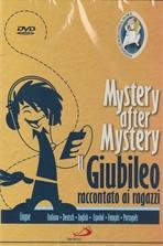 Il Giubileo raccontato ai ragazzi - DVD: Mystery after Mystery. AA.VV. | DVD | Itacalibri