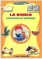 La Bibbia spiegata ai bambini - Francesca Fabris | Libro | Itacalibri