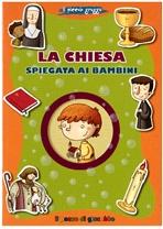 La Chiesa spiegata ai bambini - Barbara Baffetti | Libro | Itacalibri