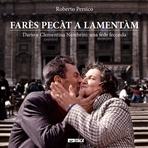 Farès pecàt a lamentàm: Dario e Clementina Nembrini: una fede feconda. Roberto Persico | Libro | Itacalibri