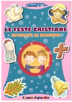 Le feste cristiane spiegate ai bambini - Francesca Fabris | Libro | Itacalibri