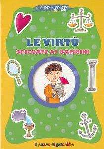 Le virtù spiegate ai bambini - Marco Pappalardo | Libro | Itacalibri