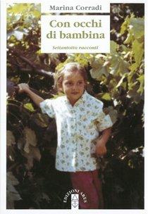 Con occhi di bambina: settantotto racconti. Marina Corradi | Libro | Itacalibri