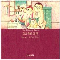 Sul presepe - Pier Giordano Cabra | Libro | Itacalibri