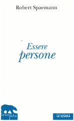 ESSERE PERSONE - Robert Spaemann | Libro | Itacalibri