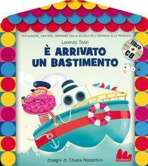 È arrivato un bastimento. Con CD audio - Lorenzo Tozzi | Libro | Itacalibri