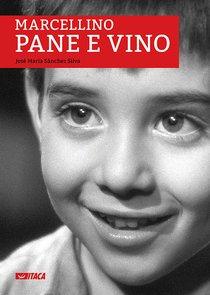 Marcellino Pane e Vino. Con DVD - José María Sánchez Silva | Libro | Itacalibri