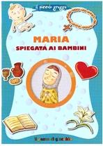 Maria spiegata ai bambini - Barbara Baffetti | Libro | Itacalibri