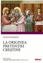 All'origine della pretesa cristiana. Ed. in lingua rumena - Luigi Giussani | Libro | Itacalibri
