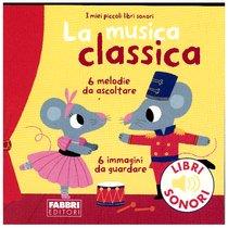 La musica classica  - Marion Billet | Libro | Itacalibri