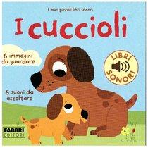 I cuccioli  - Marion Billet | Libro | Itacalibri