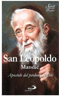 San Leopoldo Mandić: Apostolo del perdono di Dio. Luca Crippa | Libro | Itacalibri