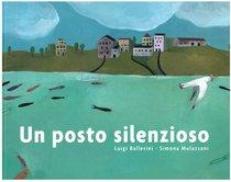 Un posto silenzioso - Luigi Ballerini | Libro | Itacalibri