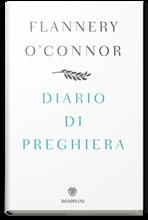 Diario di preghiera - Flannery O'Connor | Libro | Itacalibri
