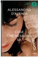 Cose che nessuno sa - Alessandro D'Avenia   Libro   Itacalibri