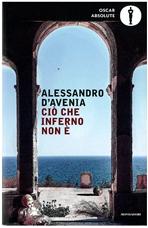 Ciò che inferno non è - Alessandro D'Avenia   Libro   Itacalibri