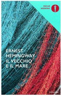 Il vecchio e il mare  - Ernest Hemingway | Libro | Itacalibri