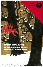 Il segreto del bosco vecchio  - Dino Buzzati   Libro   Itacalibri