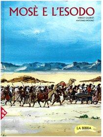 Mosè e l'Esodo: La Bibbia. Vol. 4. Enrico Galbiati | Libro | Itacalibri