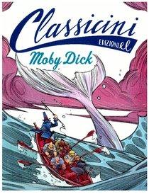 Moby Dick  - Davide Morosinotto, Herman Melville | Libro | Itacalibri