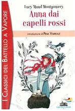 Anna dai capelli rossi - Lucy Maud  Montgomery  | Libro | Itacalibri