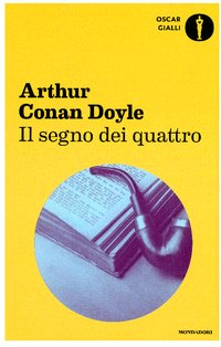 Il segno dei quattro  - Arthur Conan Doyle | Libro | Itacalibri