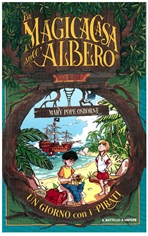 Un giorno con i pirati - Mary Pope Osborne | Libro | Itacalibri