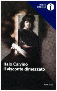 Il visconte dimezzato - Italo Calvino   Libro   Itacalibri