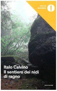 Il sentiero dei nidi di ragno - Italo Calvino   Libro   Itacalibri
