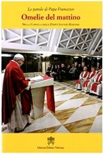 Omelie del mattino. Vol. 7: Nella Cappella della Domus Sanctae Marthae. Papa Francesco (Jorge Mario Bergoglio)   Libro   Itacalibri