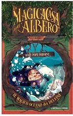 Il magico oceano dei delfini: La magica casa sull'albero. Mary Pope Osborne | Libro | Itacalibri