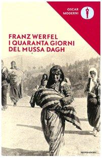 I quaranta giorni del Mussa Dagh - Franz Werfel | Libro | Itacalibri