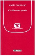 L'esilio come patria - María Zambrano | Libro | Itacalibri
