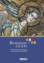 Restaurare il cielo - DVD: Il restauro della Basilica della Natività a Betlemme. AA.VV. | DVD | Itacalibri