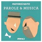 Parole & Musica - CD - Walter Muto, Carlo Pastori | CD | Itacalibri