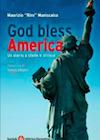 God bless America: Un diario a stelle e strisce. Riro Maniscalco | Libro | Itacalibri