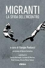 Migranti, la sfida dell'incontro - AA.VV. | Libro | Itacalibri