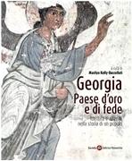 Georgia. Paese d'oro e di fede: Identità e alterità nella storia  di un popolo. AA.VV. | Libro | Itacalibri