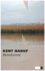 Benedizione: Trilogia della pianura. Vol. 1. Kent Haruf | Libro | Itacalibri