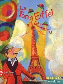 La torre Eiffel all'attacco  - Christine Beigel, Elise Mansot   Libro   Itacalibri